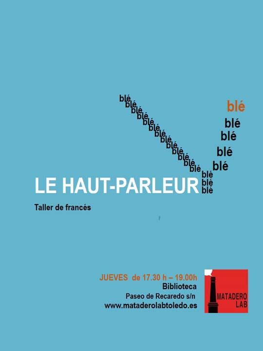 LE HAUT-PARLEUR